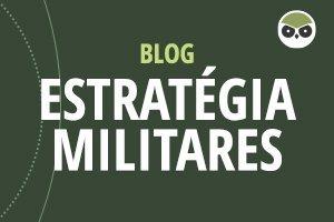 blog estratégia militares